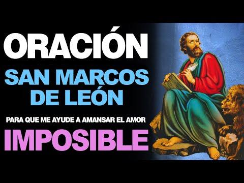 🙏 Oración a San Marcos de León PARA AMANSAR EL AMOR IMPOSIBLE ❤️