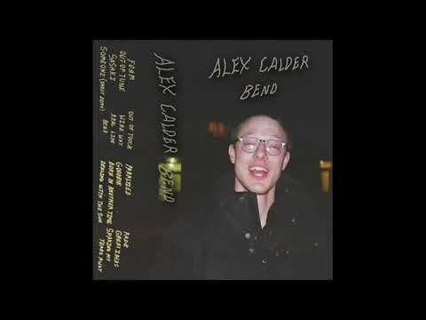 Alex Calder - Bend [Full Album]