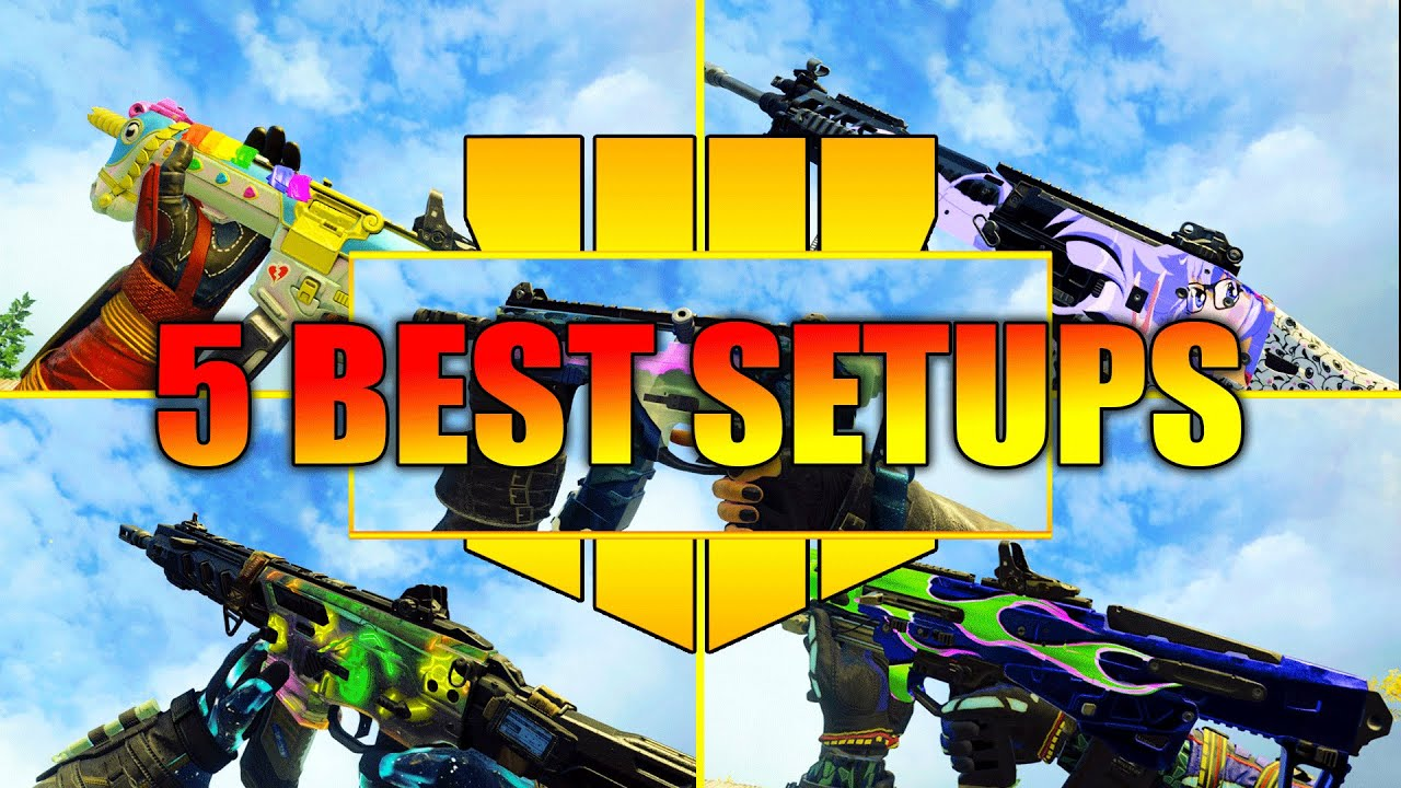 Call Of Duty Black Ops 4 5 BEST Class Setups for