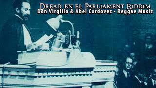 Abel Cordovez & Don Virgilio - Reggae Music [Dread en el Parliament Riddim]