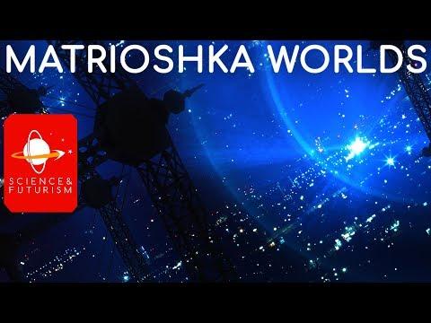 Matrioshka Worlds