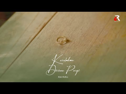 RizkiRidho - Kurelakan Dirimu Pergi   Official Music Video