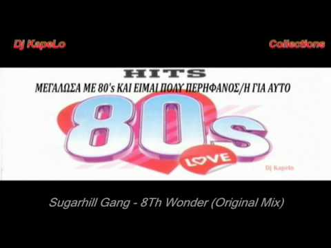 Sugar Hill Gang - 8th Wonder 12 HQ VERSION - YouTube