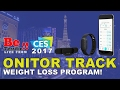 Cloudtag ONITOR TRACK Weight Loss Program at CES 2017 on BeTerrific!!