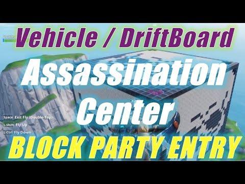 DriftBoard Assassination Center Submission / Fortnite Creative Block Party
