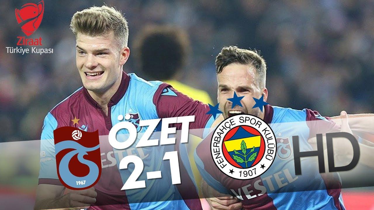 Trabzonspor - Fenerbahçe Ziraat Türkiye Kupası Maçının Özeti