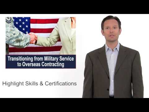 Transitioning from the Military to Overseas Contractor Jobs