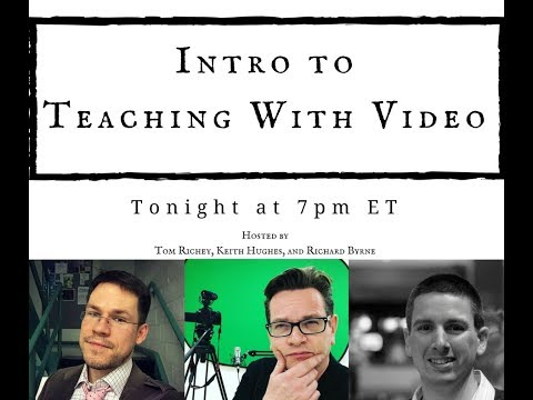 Intro to Teaching With Video