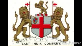 The East India Company: The Story of the Real Company