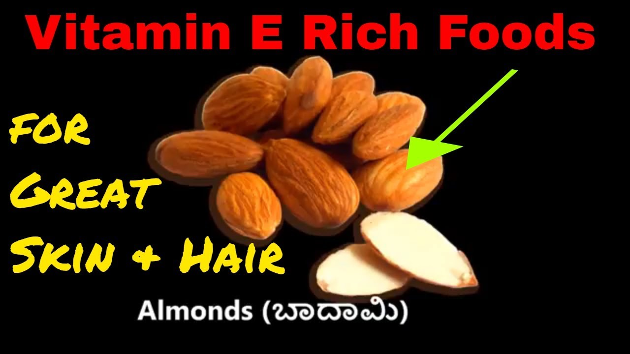 Super Healthy Foods For Skin And Hair Vitamin E Rich Foods To Renew Repair Dead Cells In The Body Youtube