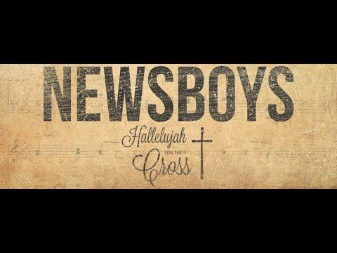 Newsboys - Hallelujah For The Cross - Letra en Español