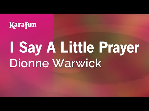 Karaoke I Say A Little Prayer - Dionne Warwick *