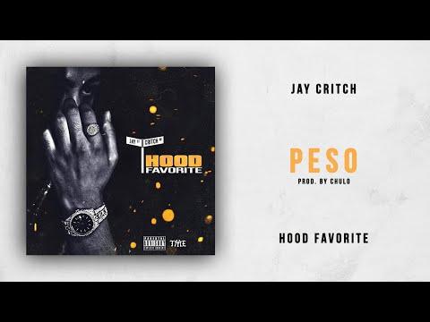 Jay Critch  Peso Hood Favorite