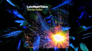 We Fell To Earth - Lights Out (Late Night Tales: Trentemoller)