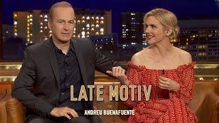 LATE MOTIV - Bob Odenkirk y Rhea Seehorn. Hemos llamado a Saul... y ha venido   #LateMotiv220