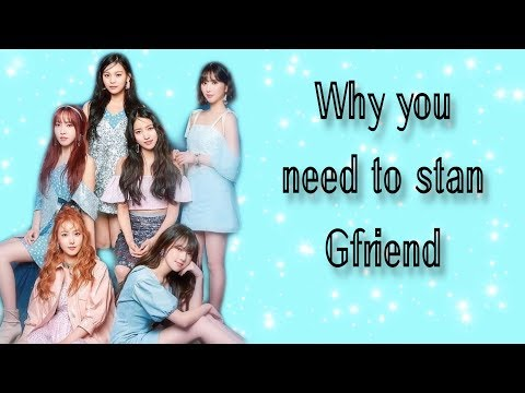 Why Do You Need To Stan Gfriend