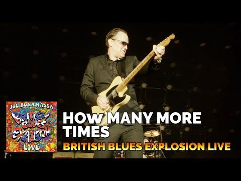 "Joe Bonamassa ""How Many More Times"" British Blues Explosion Live"