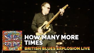 Joe Bonamassa 34 How Many More Times 34 British Blues Explosion Live