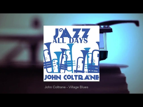 Jazz All Days: John Coltrane