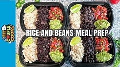 How to Meal Prep - Ep. 57 - RICE AND BEANS