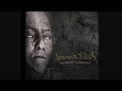 Luxuria de Lillith - Mundo de Cadaveres 2011-2014 Full Album