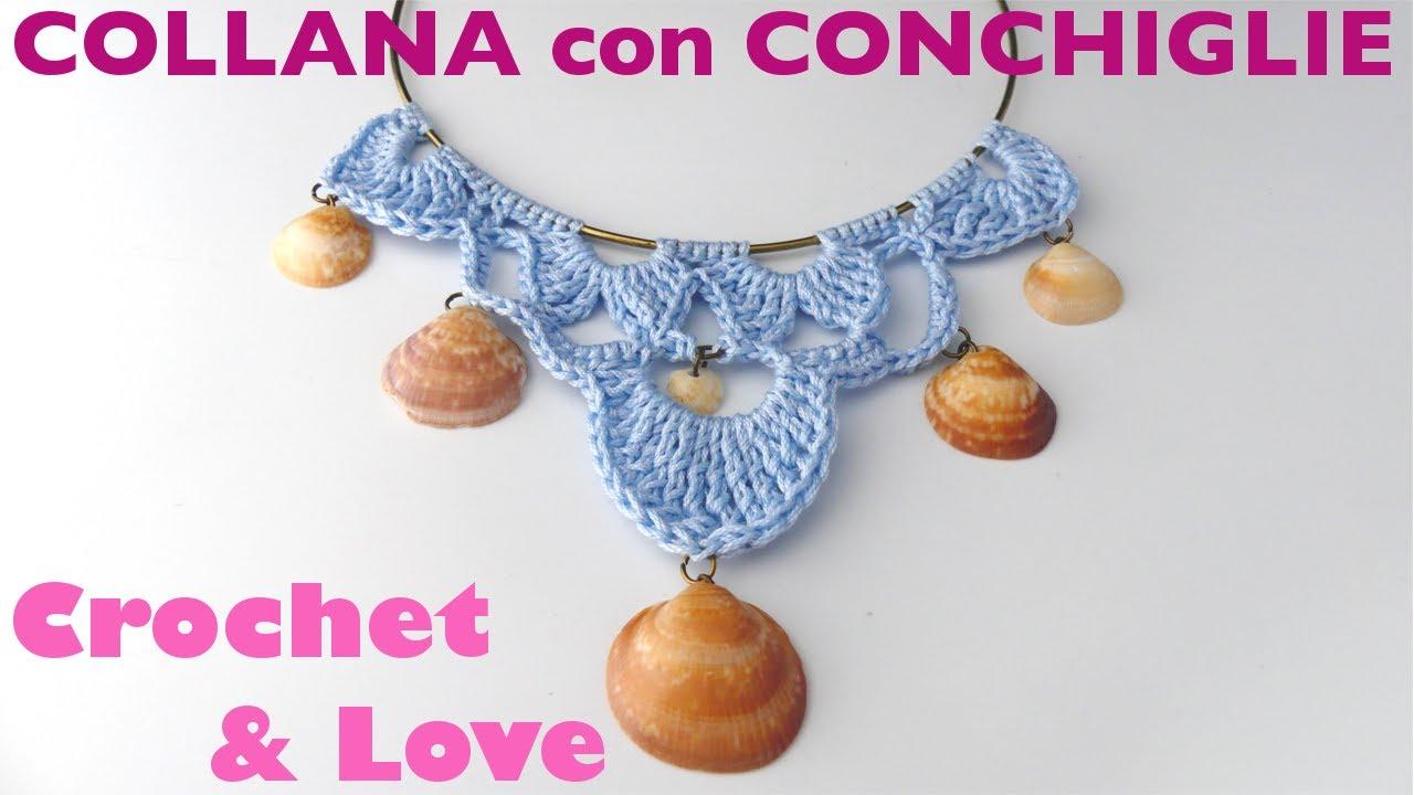 Estremamente Tutorial Collana Conchiglie ad uncinetto (crochet Necklace) - YouTube IJ22
