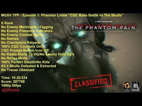 MGSV TPP - Episode 1: Phantom Limbs ''CQC Only Boss Battle vs The Skulls''