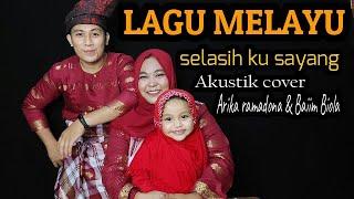 LAGU MELAYU - SELASIH KU SAYANG   Cover   Baiim Biola & Arika Ramadona