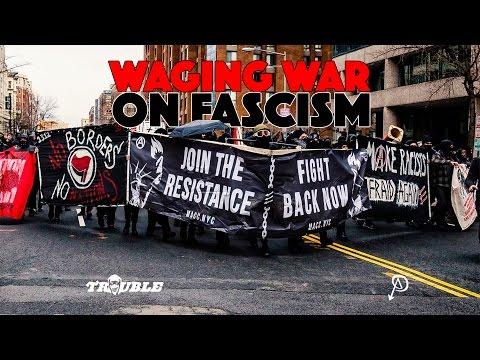 Waging War on Fascism