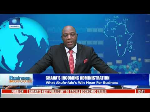 Business Incorporated: Impact Of Akufo's Victory On Ghana's Economy