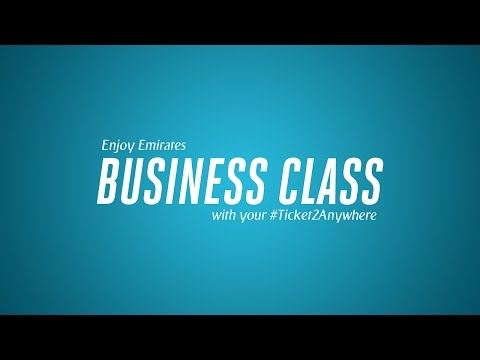 #Ticket2Anywhere | Emirates Airline