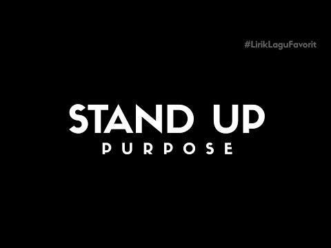 Lirik Purpose - Stand up (Ost. Police 86)