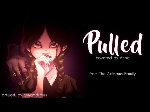 Pulled The Addams Family 【ed  Anna】