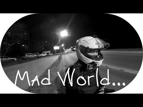 Mad World...