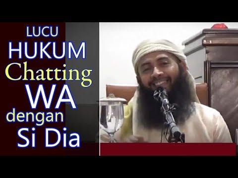 [LUCU] Hukum Chatting WA Dengan Si Dia - Ust Syafiq Riza Basalamah