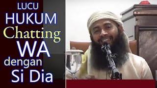 Download Video [LUCU] Hukum Chatting WA Dengan Si Dia - Ust Syafiq Riza Basalamah MP3 3GP MP4