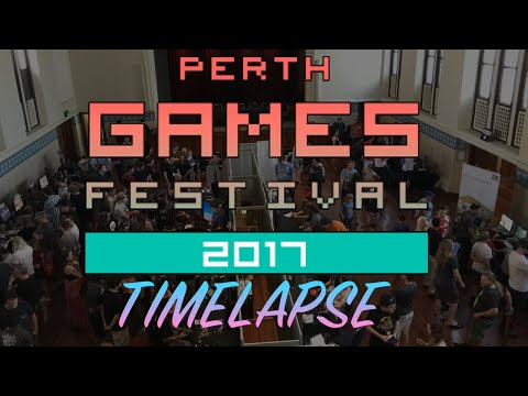 Perth Games Festival 2017 Timelapse [Timelapse Only Version]
