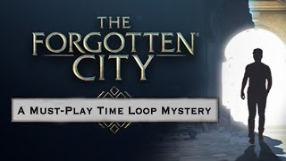 Don't Forget The Forgotten City (Review) (Video Game Video Review)