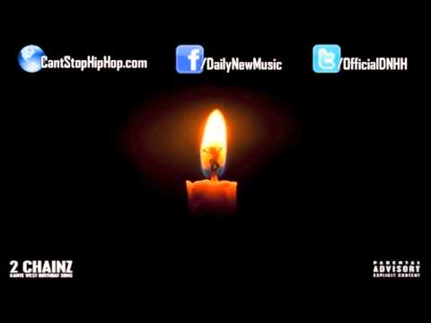 2 Chainz - Birthday Song (Feat. Kanye West)