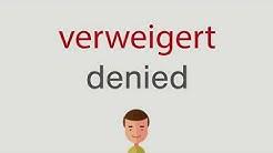 Wie heißt verweigert auf englisch