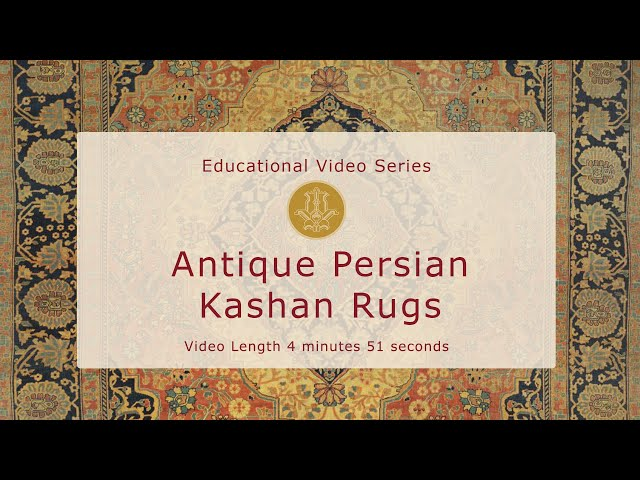 The History & Design of Antique Persian Kashan Rugs