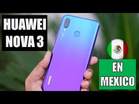 Huawei Nova 3 En México   Precio y Disponibilidad!!