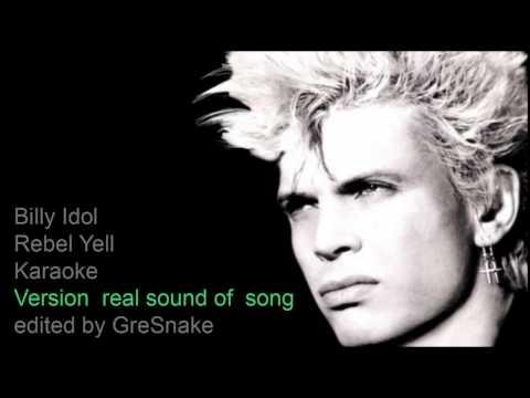 Billy Idol - Rebel Yell / Karaoke / Real sound of song