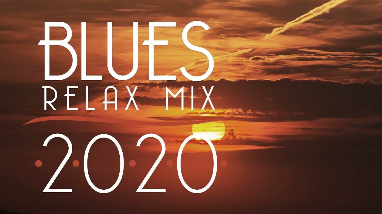 Download Blues Music Best Songs 2020 | Best of Modern Blues #8