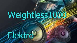 Elektro Techno Dance Remix Weightless 1000