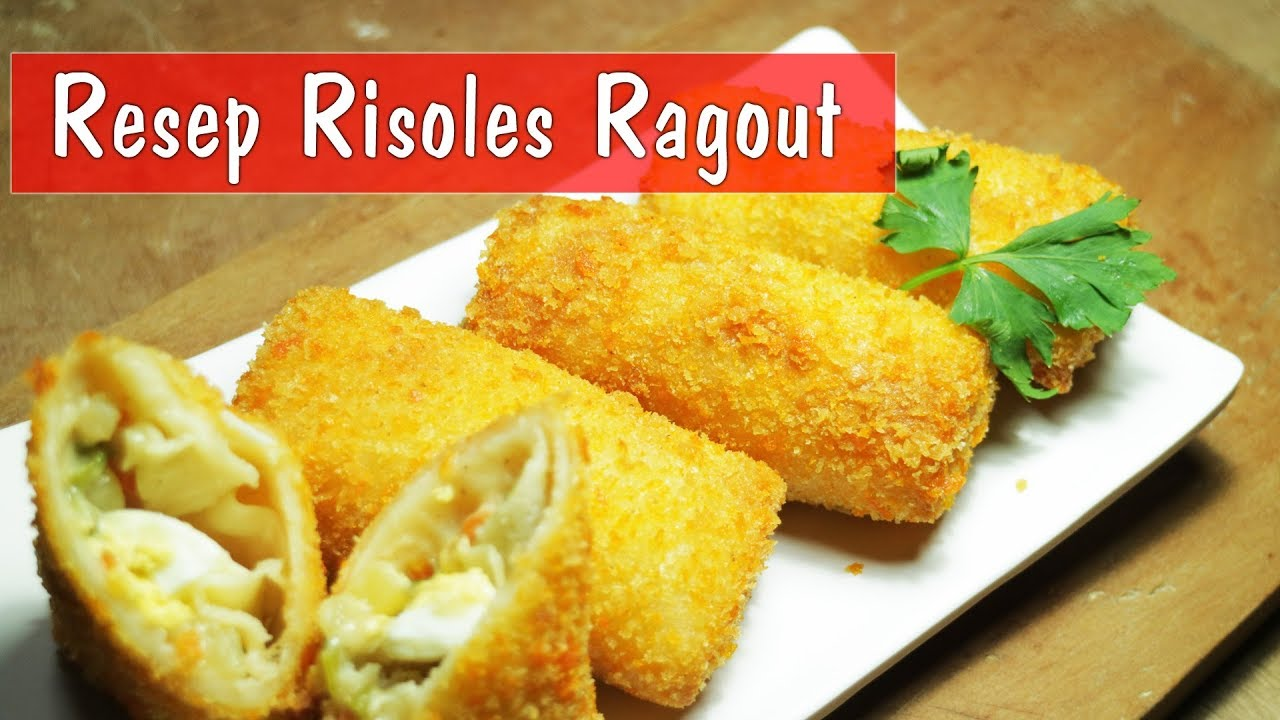 Resep Risoles Ragout Step By Step Dapur Sekilas Info Youtube