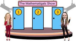 The Monty Hall Problem | Mathematigals