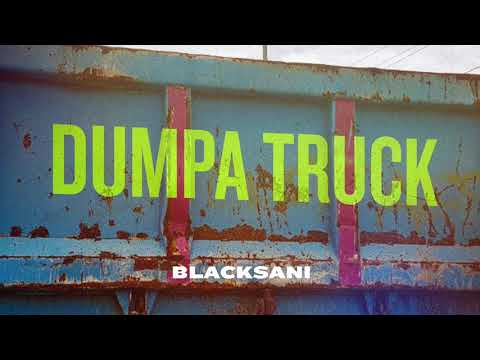 Blacksani - Dumpa Truck (Official Audio)