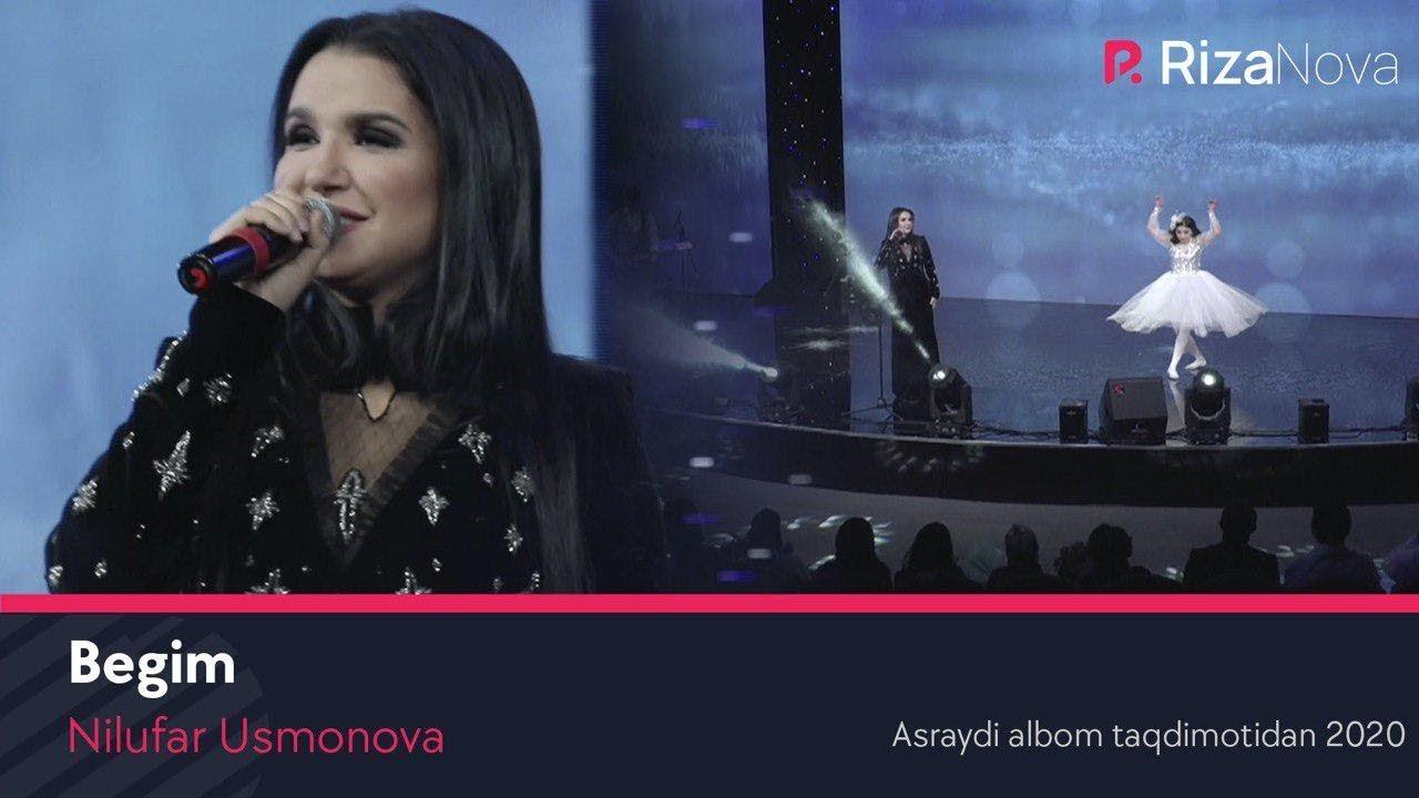 Nilufar Usmonova - Begim (Asraydi albom taqdimotidan 2020)