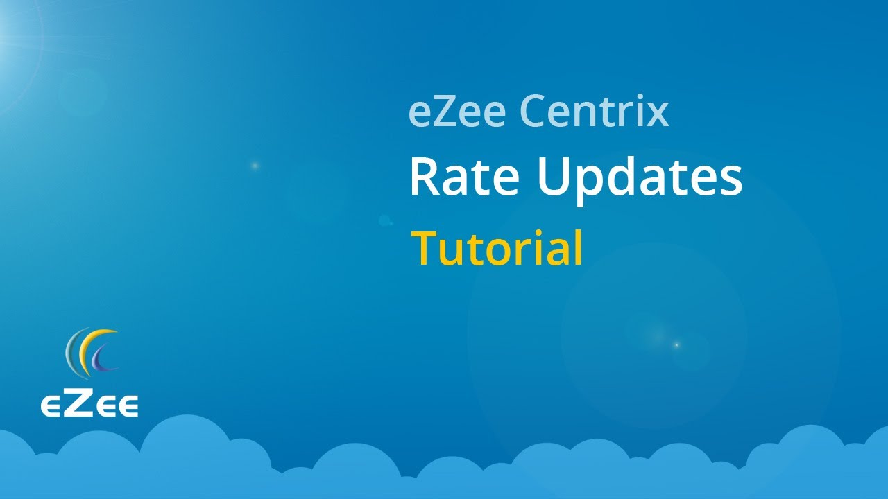 How to Update Rates in eZee Centrix Hotel Channel Manager?